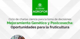 Ciclo de charlas Mejoramiento Genético y Postcosecha: oportunidades para la fruticultura - UFRO Temuco