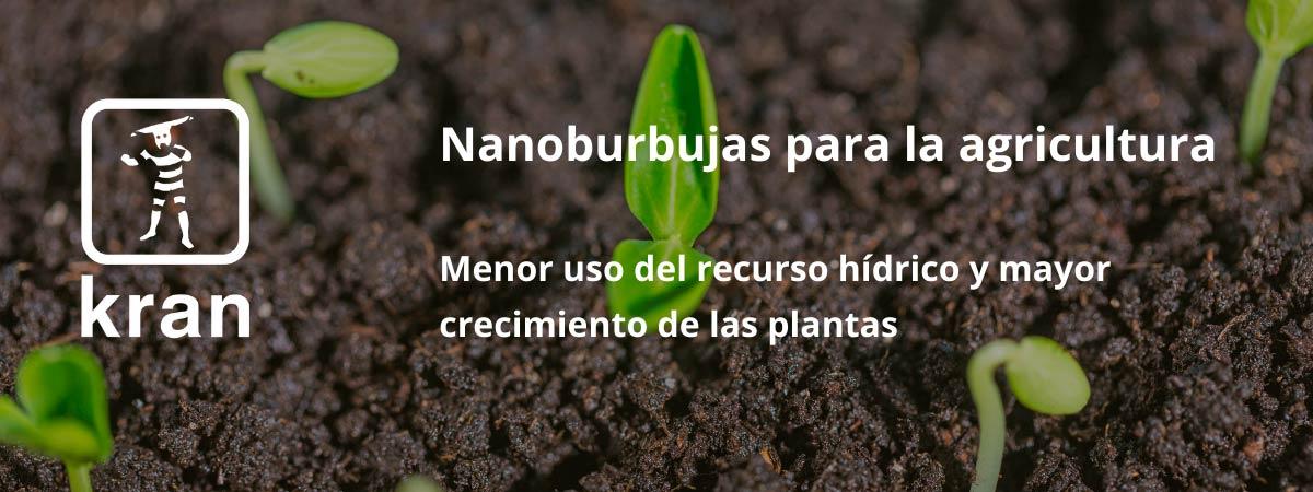 Nanoburbujas para la agricultura