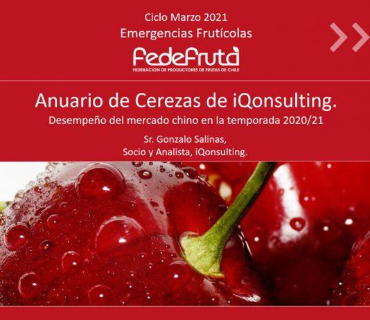 """VIDEO: Charla """"Emergencias Frutícolas - Marzo 2021 - Anuario de Cerezas iQonsulting, desempeño del mercado chino en la temporada 2021"""""""